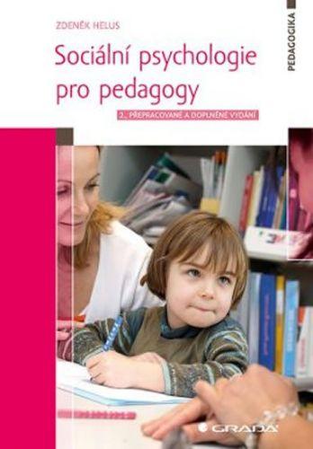 Zdeněk Helus: Sociální psychologie pro pedagogy cena od 337 Kč