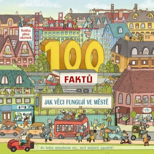 Clive Gifford: 100 faktů - Jak věci fungují ve městě cena od 192 Kč