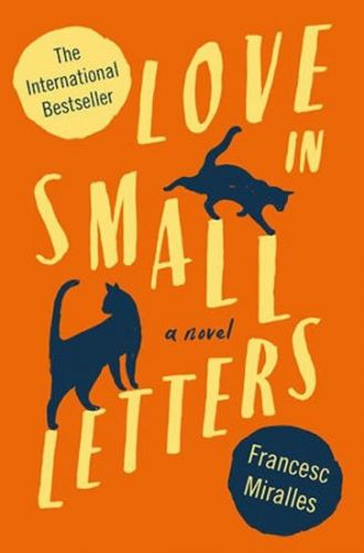 Miralles Francesc: Love In Small Letters cena od 53 Kč