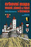 Milan Mysliveček: Erbovní mapa hradů, zámků a tvrzí v Čechách 3 cena od 221 Kč