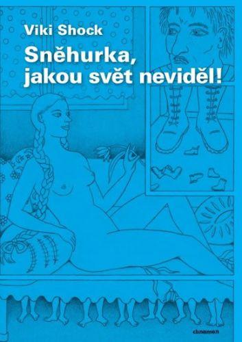 Viki Shock: Sněhurka, jakou svět neviděl! cena od 107 Kč
