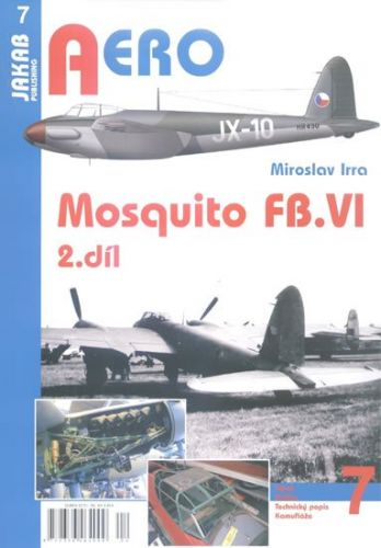 Miroslav Irra: Mosquito FB.VI - 2.díl cena od 62 Kč