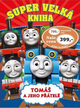 Super velká kniha Tomáš a jeho přátelé cena od 339 Kč