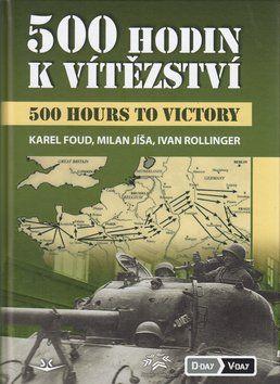 Karel Foud: 500 hodin k vítězství cena od 386 Kč