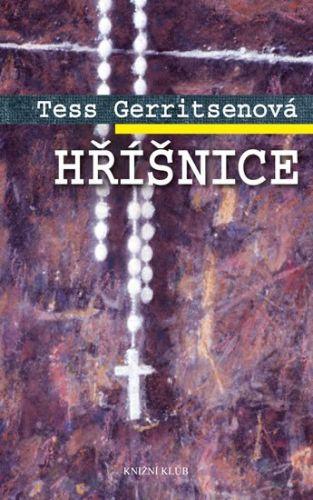 Tess Gerritsen: Hříšnice cena od 223 Kč