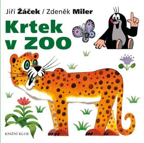 Zdeněk Miler, Jiří Žáček: Krtek v Zoo cena od 79 Kč
