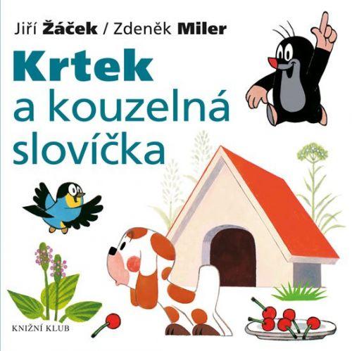 Zdeněk Miler, Jiří Žáček: Krtek a kouzelná slovíčka cena od 79 Kč