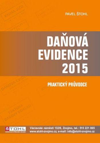 Pavel Štohl: Daňová evidence 2015 - praktický průvodce cena od 153 Kč