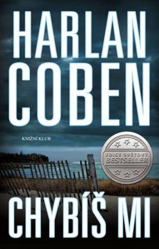 Harlan Coben: Chybíš mi cena od 319 Kč