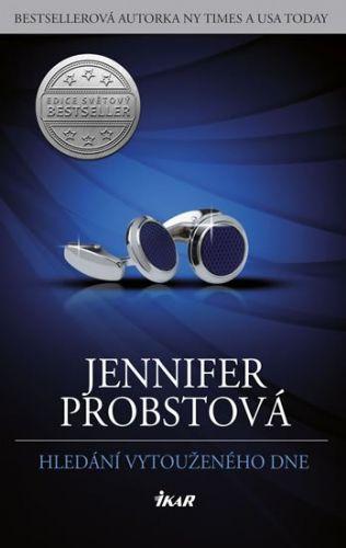 Jennifer Probst: Hledání vytouženého dne cena od 220 Kč