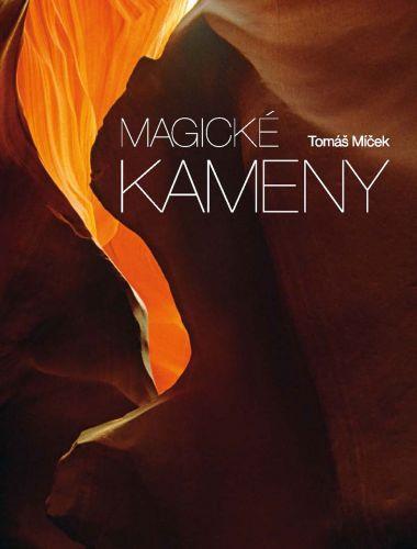 Tomáš Míček: Magické kameny cena od 1039 Kč