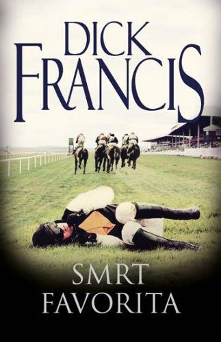 Dick Francis: Smrt favorita cena od 207 Kč