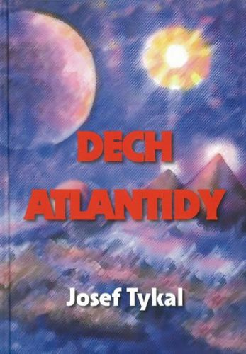 Josef Tykal: Dech Atlantidy cena od 249 Kč
