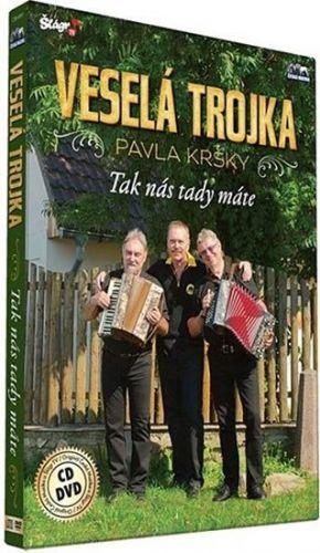 Veselá trojka - Tak nás tady máte - CD+DVD cena od 262 Kč