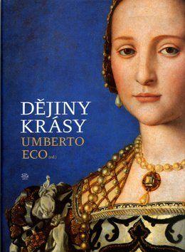 Umberto Eco: Dějiny krásy cena od 412 Kč