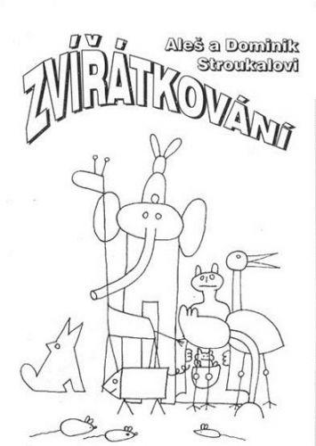 Aleš Stroukal: Zvířátkování cena od 81 Kč