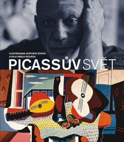 John Finlay: Picassův svět - Ilustrovaná historie života a díla Pabla Picassa s více než 40 dokumenty, ilustracemi a fotografiemi cena od 639 Kč