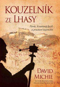 David Michie: Kouzelník ze Lhasy cena od 191 Kč