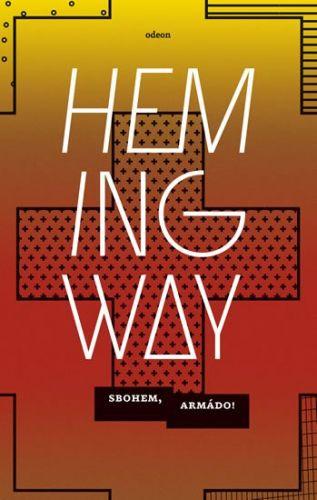 Ernest Hemingway: Sbohem, armádo! cena od 239 Kč