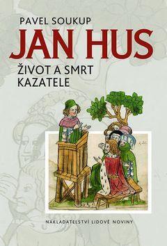 Pavel Soukup: Jan Hus cena od 152 Kč