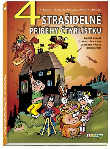Jaroslav Němeček, Hana Lamková, Radim Krajčovič: 4 strašidelné příběhy Čtyřlístku cena od 182 Kč