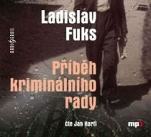 Ladislav Fuks: Příběh kriminálního rady - CDmp3 (Čte Jan Hartl) cena od 181 Kč