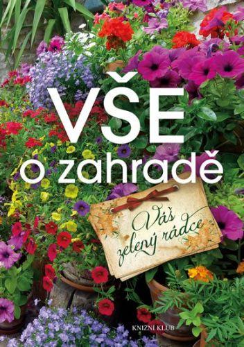 Vše o zahradě cena od 239 Kč