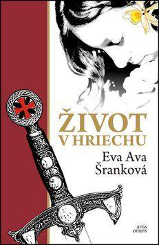 Eva Ava Šranková: Život v hriechu cena od 230 Kč