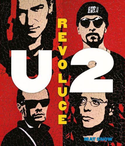 Mat Snow: U2 Revoluce cena od 550 Kč