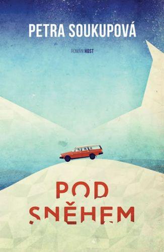 Petra Soukupová: Pod sněhem, brož. cena od 131 Kč