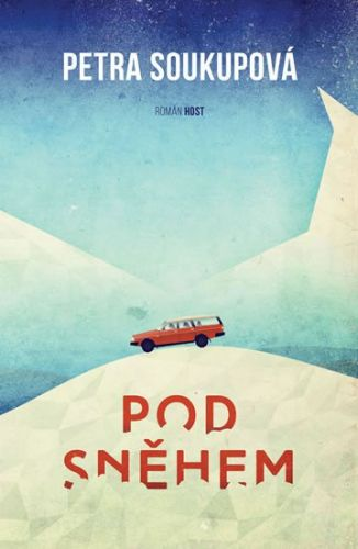 Petra Soukupová: Pod sněhem cena od 142 Kč