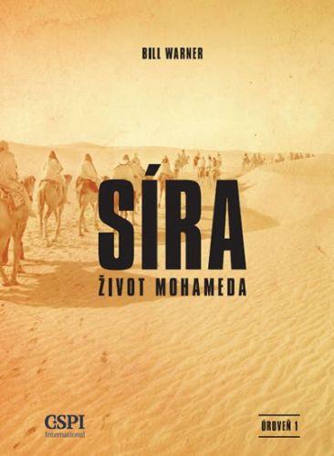 Bil Warner: Síra - Život Mohameda cena od 95 Kč