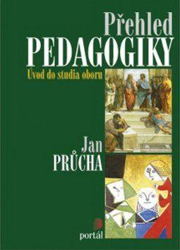 Jan Průcha: Přehled pedagogiky cena od 282 Kč