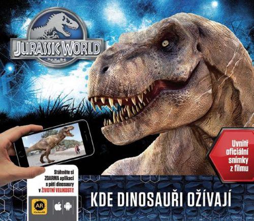 Caroline Rowlands: Jurský svět - Kde dinosauři ožívají (s rozšířenou realitou) cena od 295 Kč