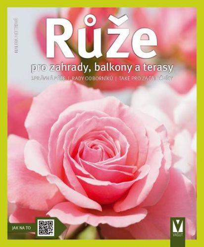 Halina Heitz: Růže pro zahrady, balkony a terasy cena od 62 Kč