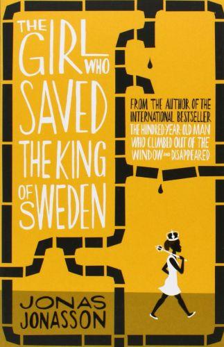 Jonas Jonasson: The Girl Who saved the King of Sweden cena od 195 Kč