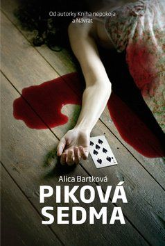 Alica Bartková: Piková sedma cena od 168 Kč