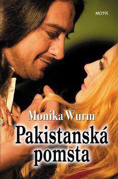 Monika Wurm: Pakistanská pomsta cena od 209 Kč