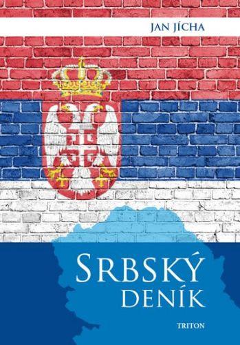 Jan Jícha: Srbský deník cena od 142 Kč
