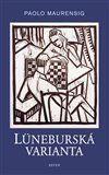 Paolo Maurensig: Lüneburská varianta cena od 126 Kč