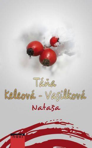 Táňa Keleová-Vasilková: Nataša cena od 189 Kč