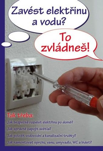 Jan Hlavička: Zavést elektřinu a vodu? To zvládneš! cena od 92 Kč