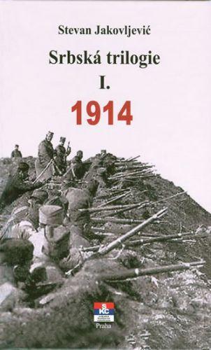 Jakovljević Stevan: Srbská trilogie I. 1914 cena od 281 Kč