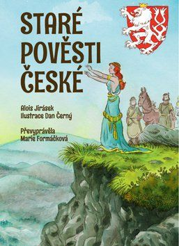 Alois Jirásek, Marie Formáčková: Staré pověsti české cena od 79 Kč