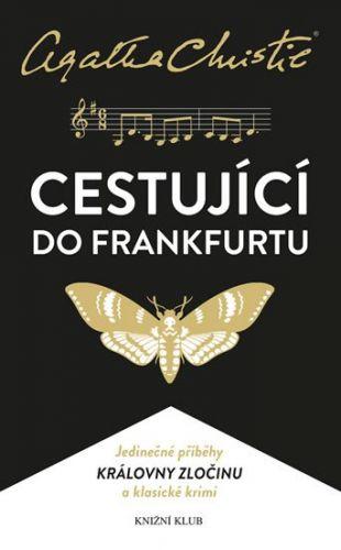 Agatha Christie: Christie: Cestující do Frankfurtu cena od 223 Kč