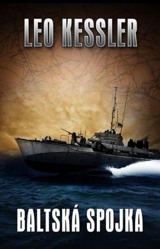 Leo Kessler: Baltská spojka cena od 178 Kč