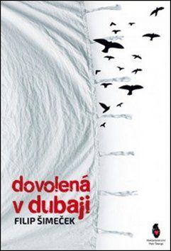 Filip Šimeček: Dovolená v Dubaji cena od 101 Kč