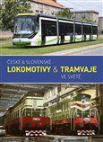 České & slovenské lokomotivy & tramvaje ve světě cena od 223 Kč