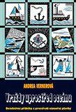 Andrea Vernerová: Vraždy uprostřed oceánu cena od 130 Kč