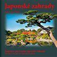Pavel Číhal, Romana Číhalová: Komplet Japonské zahrady cena od 1233 Kč